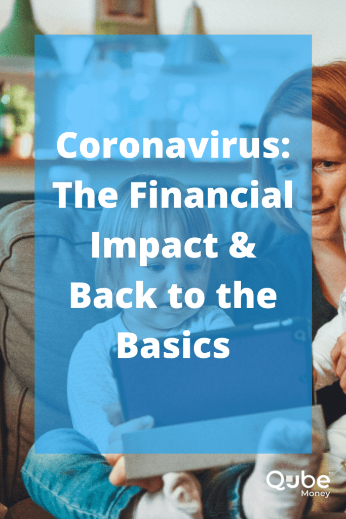 Coronavirus Financial Impact & Back to the Basics