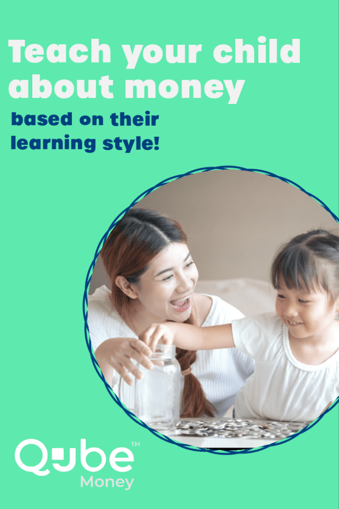 Teach your kids money based on their learning style | Qube Money Blog