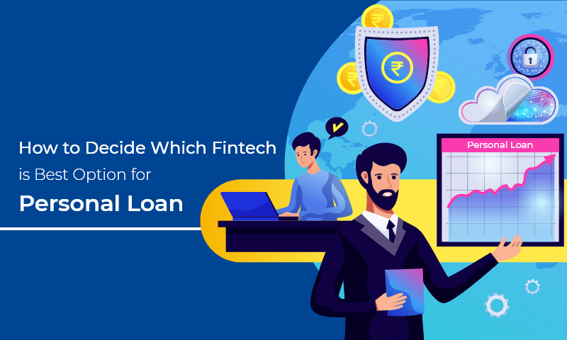 BEST Fintech for Personal Loan