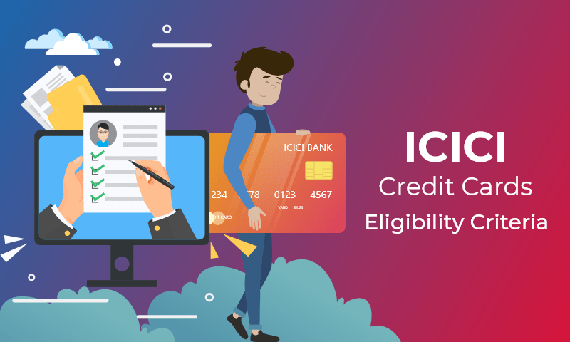 ICICI credit card eligibility