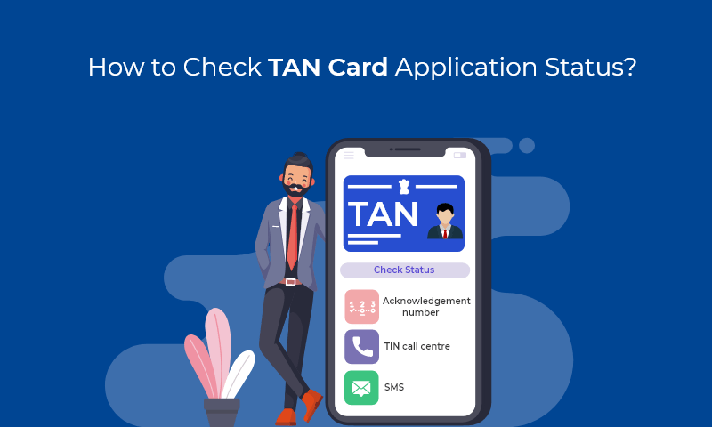 How to Check TAN Card Application Status?