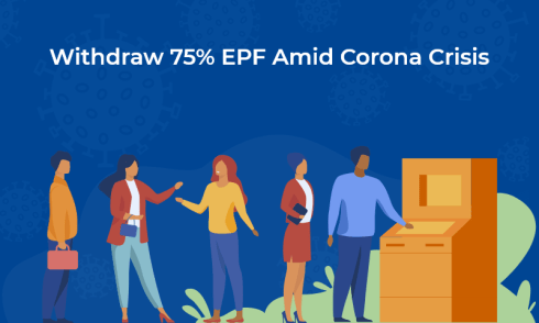 How Can You Withdraw 75% of EPF Amid Corona Crisis