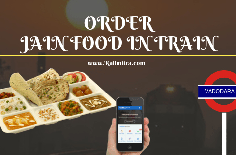 Jain Food Delivery in Train at Vadodara Station