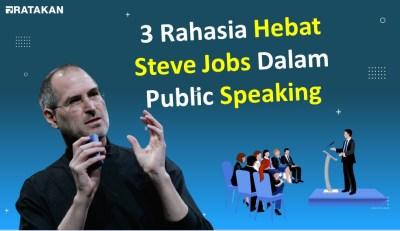 3 Rahasia Hebat Steve Jobs Dalam Public Speaking