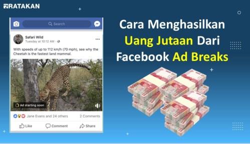 Cara Mudah Mendapatkan Uang Dari Facebook Ad Breaks
