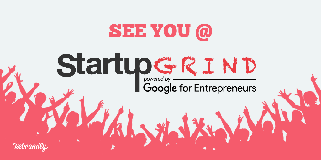 Rebrandly Named 1 Of 15 Companies To Startup Grind Europe