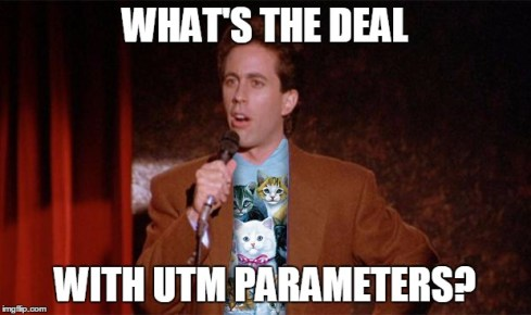 What's the Deal with UTM Parameters