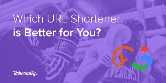 Which URL Shortener is Better foe You? Bitly vs Google