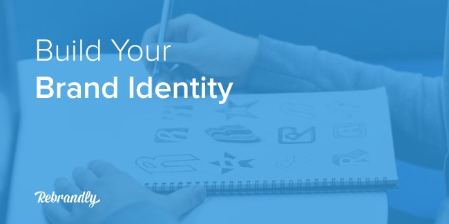 Building Your a Brand Identity
