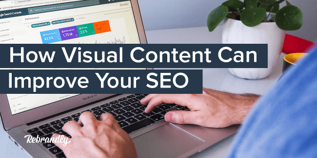 How visual content can improve your SEO-