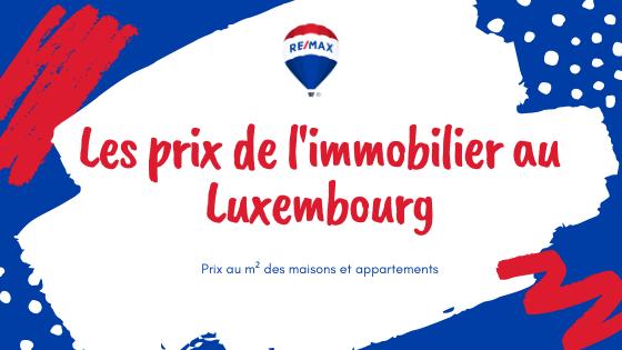 Les prix de l'immobilier au Luxembourg par m²