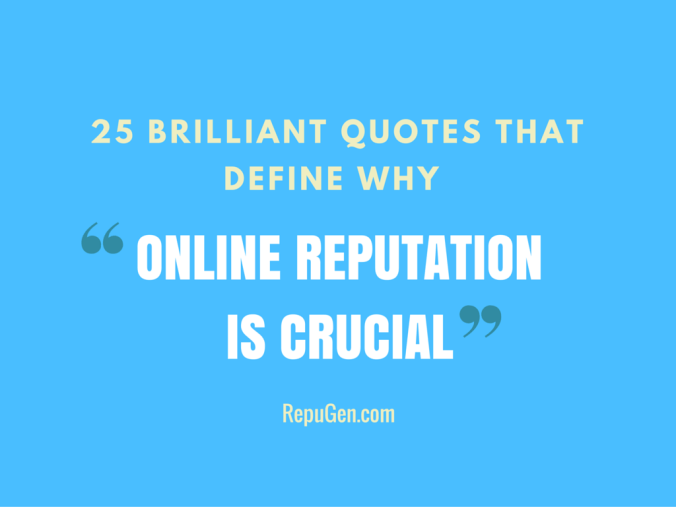 Online Reputation Quotes
