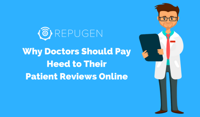 Why Doctors Should Pay Heed to Their Patient Reviews Online