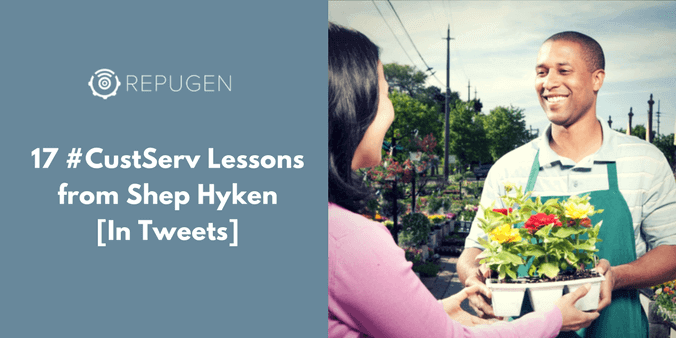 17 Customer Service Lessons from Shep Hyken [In Tweets]