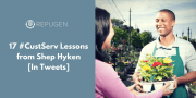 17 #CustServ Lessons from Shep Hyken [In Tweets]