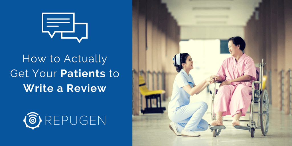 How to Actually Get Your Patients to Write a Review