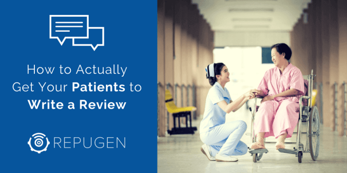 how to get your patient write reviews