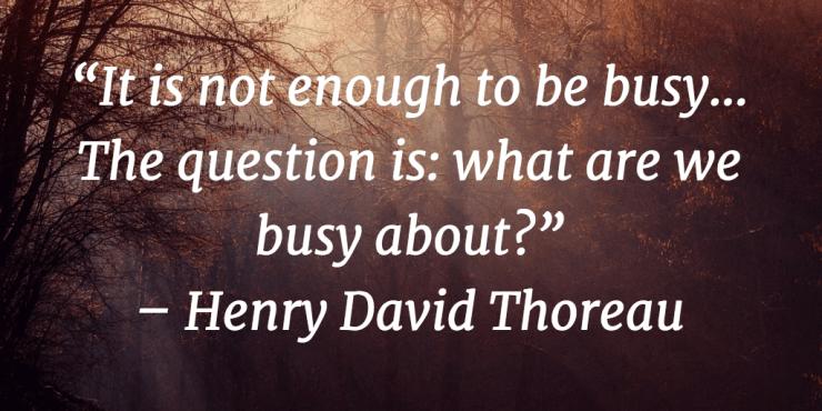 Time management quotes thoreau