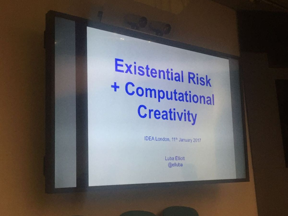 Creative AI meetup #15: Existential Risk and Computational Creativity – 11th January 2018
