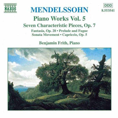 Mendelssohn - Piano Works, Vol. 5