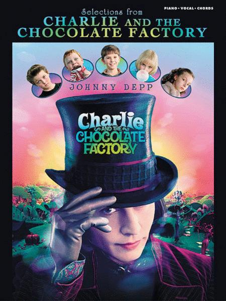"""Selections from """"Charlie and the Chocolate Factory"""""""