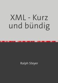XML - Kurz und bündig