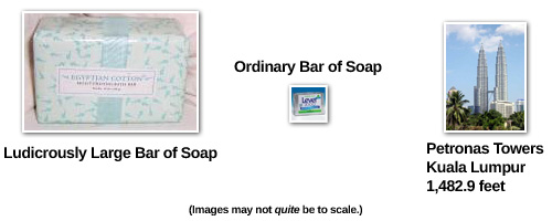 That bar of soap is ludicrously large!