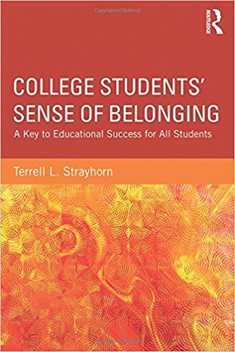 College Students' Sense of Belonging: A Key to Educational Success for All Students