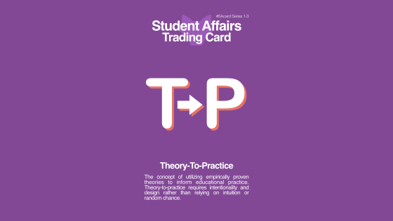 Student Affairs Trading Card 1-3: Theory to Practice