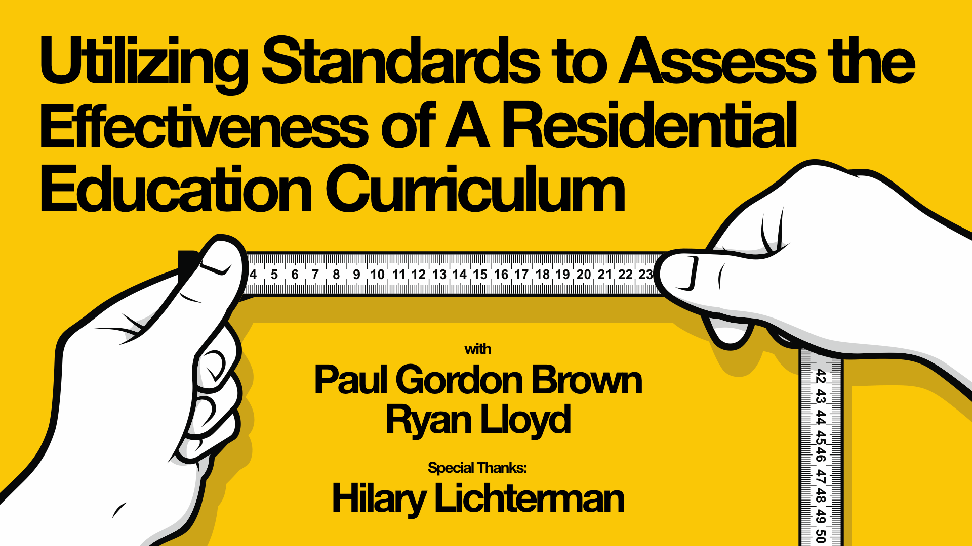 Utilizing Standards to Assess the Effectiveness of A Residential Education Curriculum