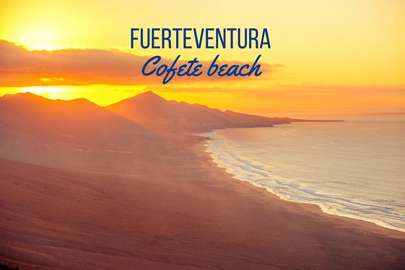 5 Fuerteventura, Cofete beach