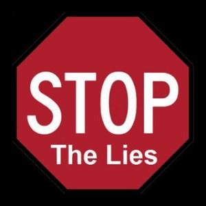 Stop the lies
