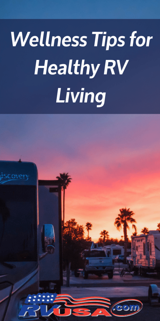 Wellness Tips for Healthy RV Living