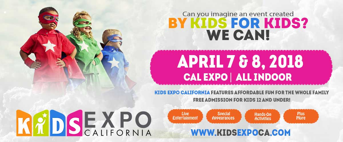 Kids Expo CA Sacramento | Things To Do for Kids