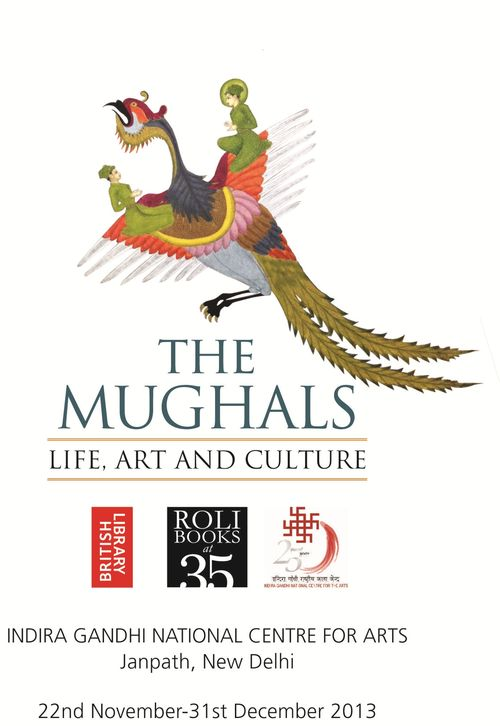 The Mughals: Life, Art and Culture in New Delhi. The British Library  http://britishlibrary.typepad.co.uk/asian-and-african/2013/11/the-mughals-life-art-and-culture-in-new-delhi.html