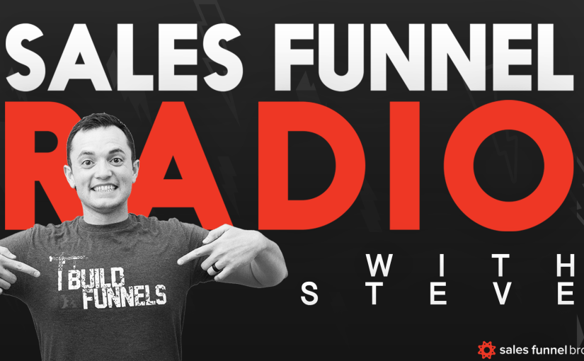 SFR 66: 3 Phases Of Selling In My Funnels…