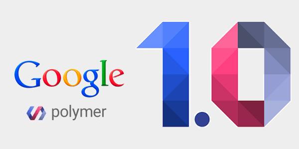 google-polymer-1-0