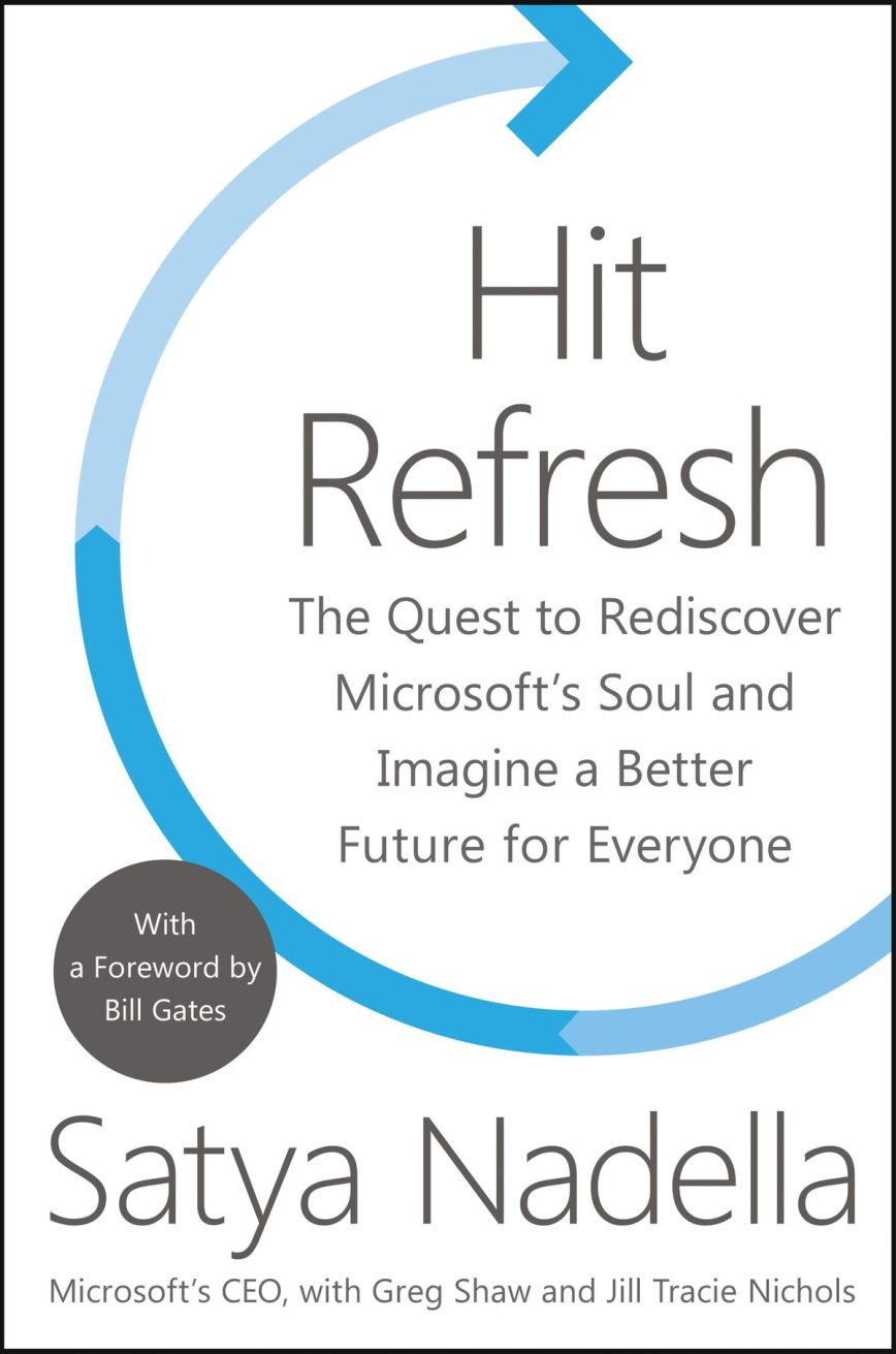 Hit Refresh – Satya Nadella