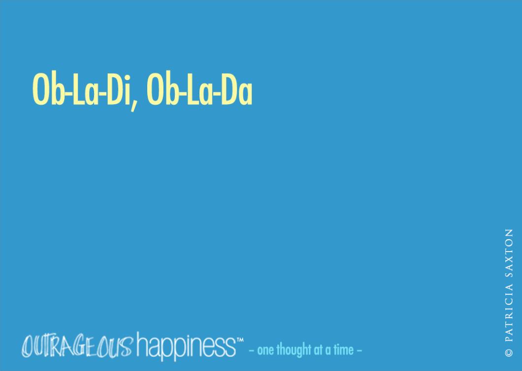 outrageous_obladi