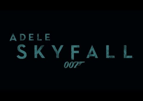 Adele – Skyfall (OST James Bond: Skyfall)