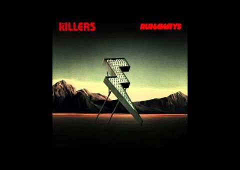 The Killers – Runaways