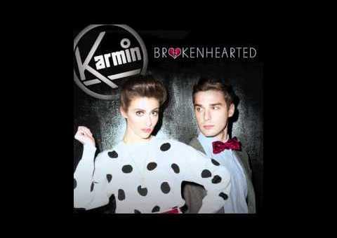 Karmin – Brokenhearted