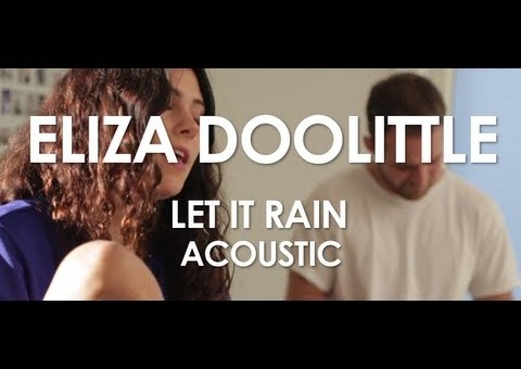 Eliza Doolittle – Let It Rain
