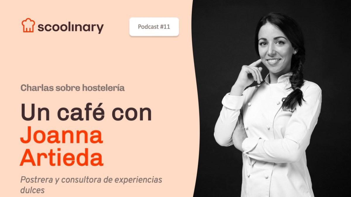 Un café con Joanna Artieda, de profesión postrera