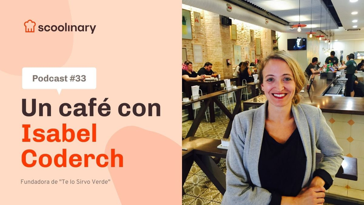 Un café con Isabel Coderch, Fundadora de «Te lo Sirvo Verde»