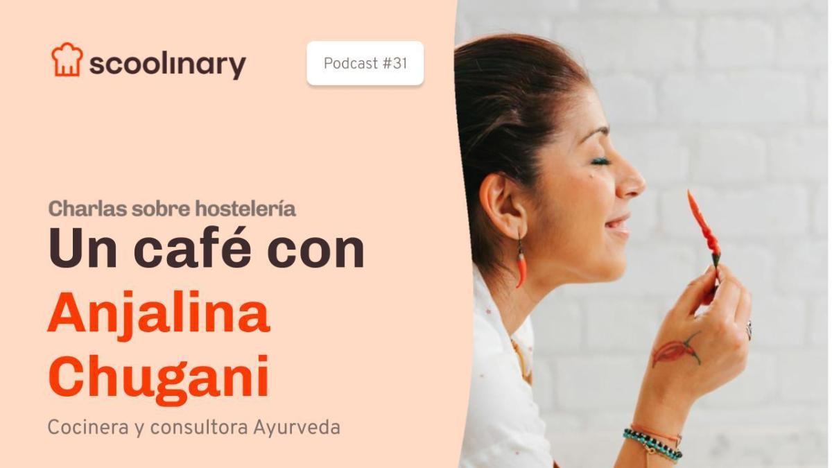 Un café con Anjalina Chugani, fundadora «Soul Spices»