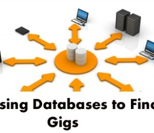 Using Databases to Find Gigs