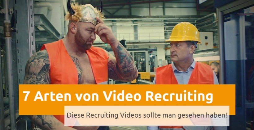 7-arten-von-recruiting-videos