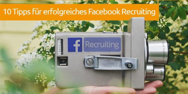 Facebook Recruiting Tipps
