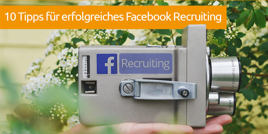 Facebook Recruiting Tipps